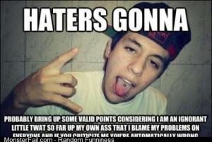 Hater gonna