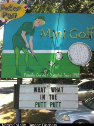 This just may be the best mini golf sign ever