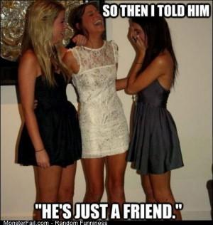 Funny Pics Just A Friend