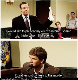 Why I would never last in court