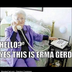 Ermahgerd is getting old
