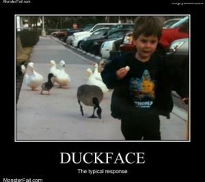 Duckface response