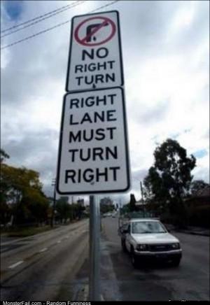 Fail no Right Turn