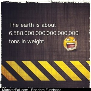 Do you know how much our planet weighs