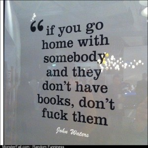 John Waters advice