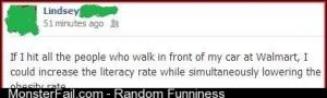Best argument Ive ever heard for speeding through the Walmart parking lot