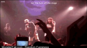 Get the fuck off the stage
