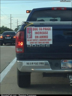 Funny Pics Ammo Is Expensive
