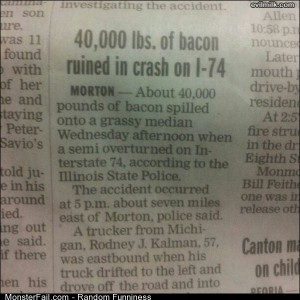 Funny Pics 40k Lbs Of Bacon