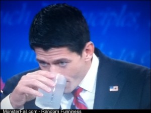 Ryan in the debate Drinking water