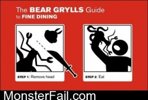 The Bear Grills Guide To Fine Dining