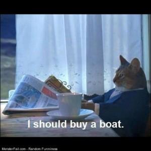 I should I Cat Boat Rich 1 Funny