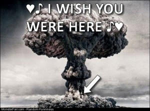 Funny Pics Wish You Were Here