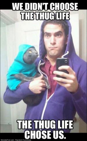 Funny Pics The Thug Life