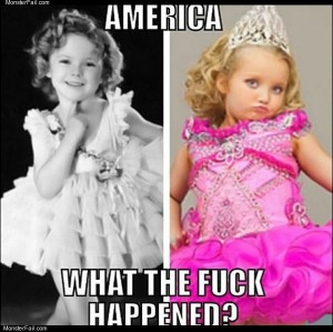 Honey booboo happened