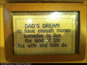 Funny Pics Dads Dream