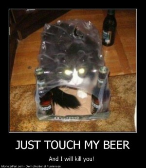 Just Touch My Beer