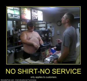 No Shirt No Service