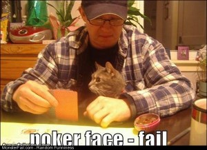 Poker Face Fail