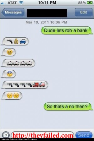 Hey dude rob a bank