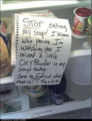 Fridge Sign WIN Do NOT Eat My Soup