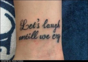 TATTOO FAIL Cry intiLL Forever