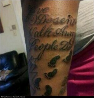 People Should Walk Away Tattoo Fail