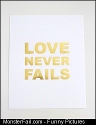 Gold foil Love Never Fails print 15