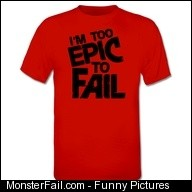 Too Monster To Fail TShirt