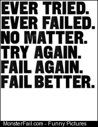 Fail better