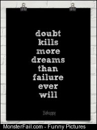 Doubt fail failure