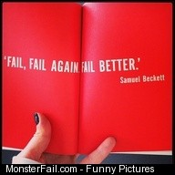 Fail again fail better
