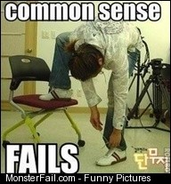 Common sense fail  Duh