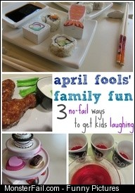 April fools family fun 3 nofail ways to get kids laughing any day of the year