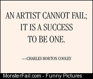 An artist cannot fail