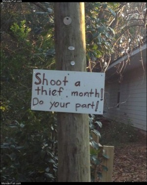 Shoot a thief month