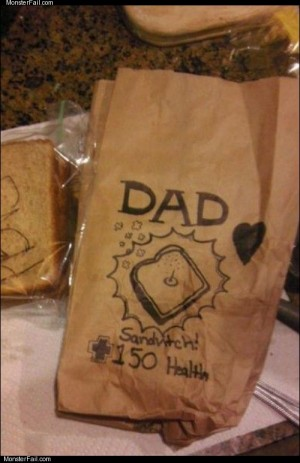 Sandwich for dad