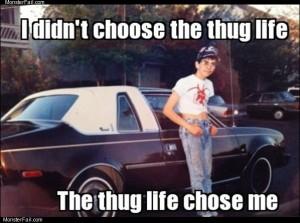 Real thug