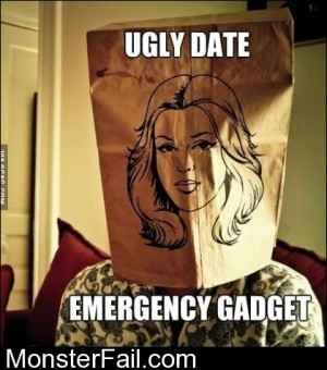 Ugly Date Emergency Gadget