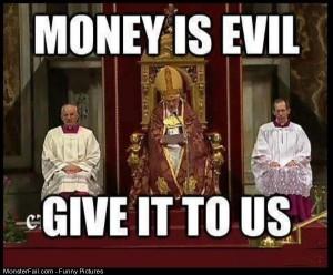 Pics Money Is Evil