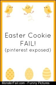 Easter Cookie Fail Pinterest exposed fail easter cookies