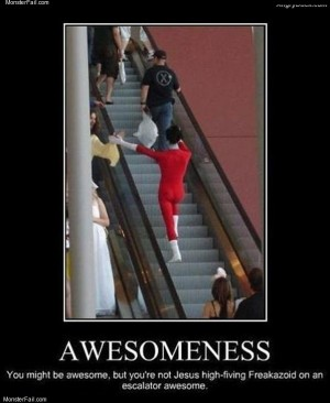 You might be awesome