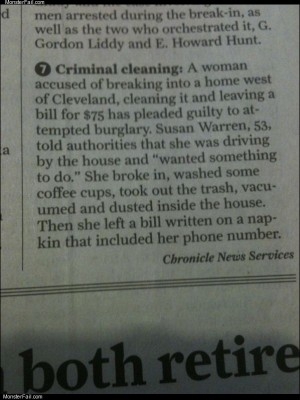 Criminal cleaning