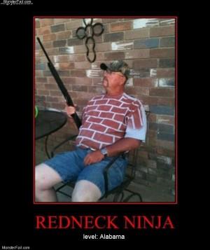 Redneck ninja