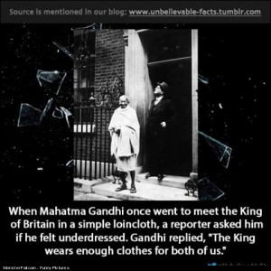 Did you know that when Mahatma Gandhi once went to meet the King of Britain in a