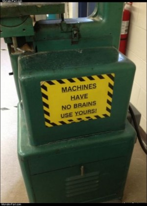 Machines have no brains