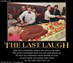 Pics The Last Laugh