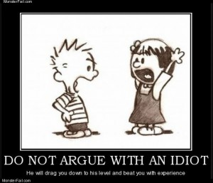 Arguing with idiots