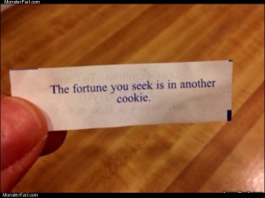 The fortune you seek