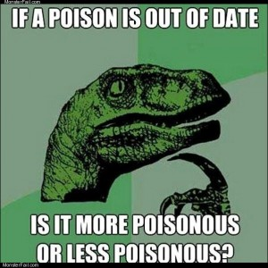 Out of date poison